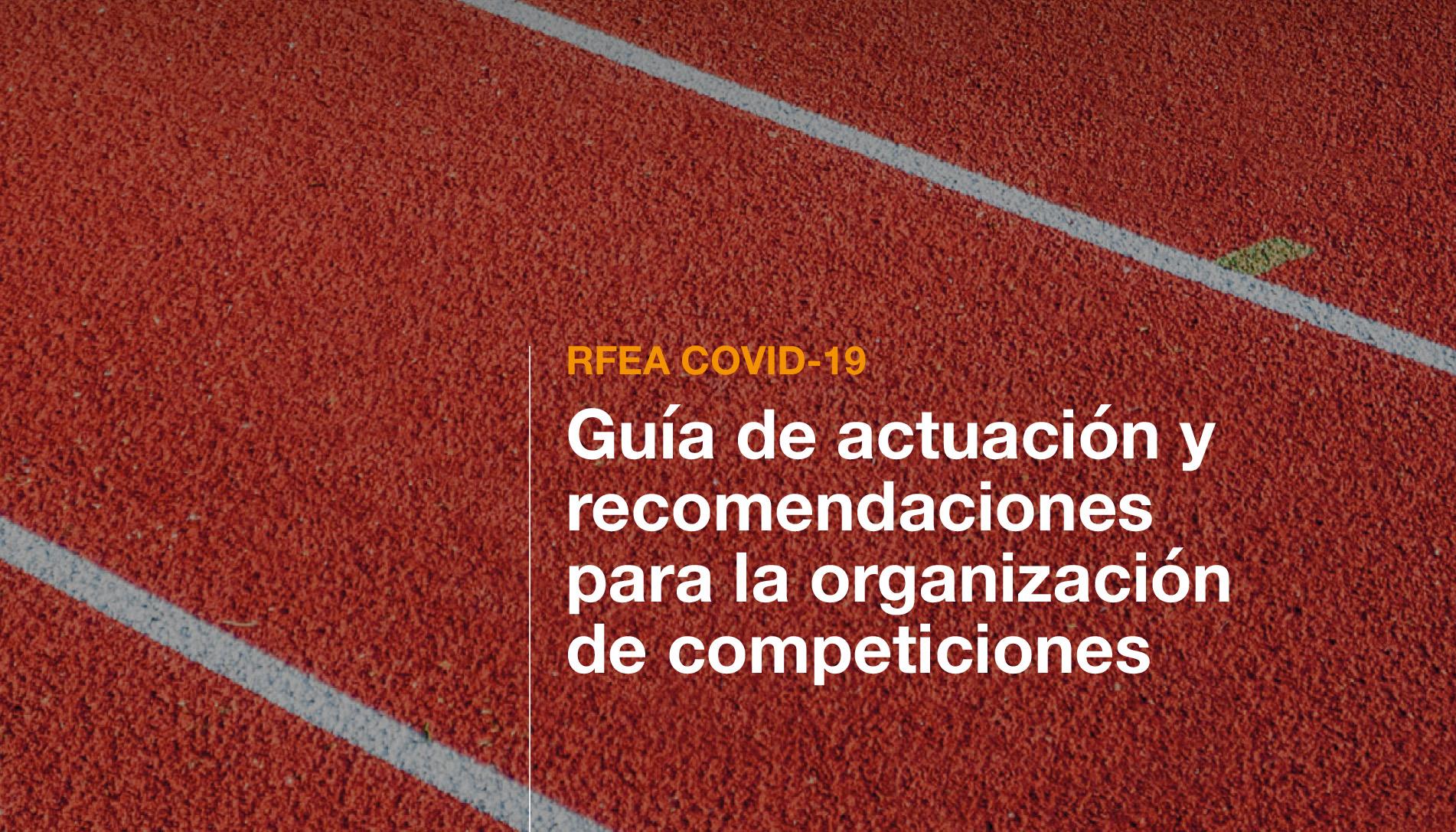 GUIA RECOMENDACIONES RFEA COVID ORGANIZACION COMPETICIONES